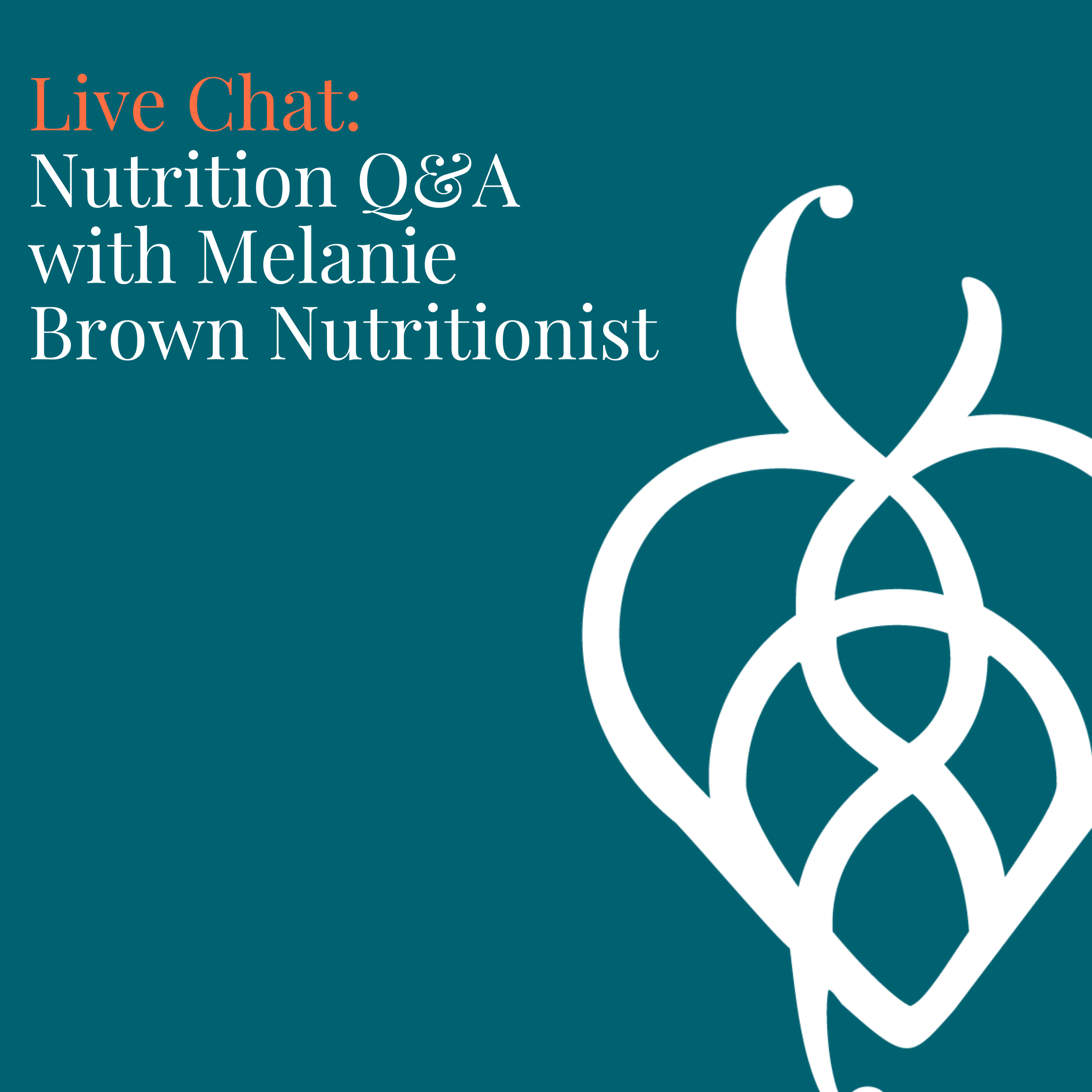 Nutrition Q&A with Melanie Brown