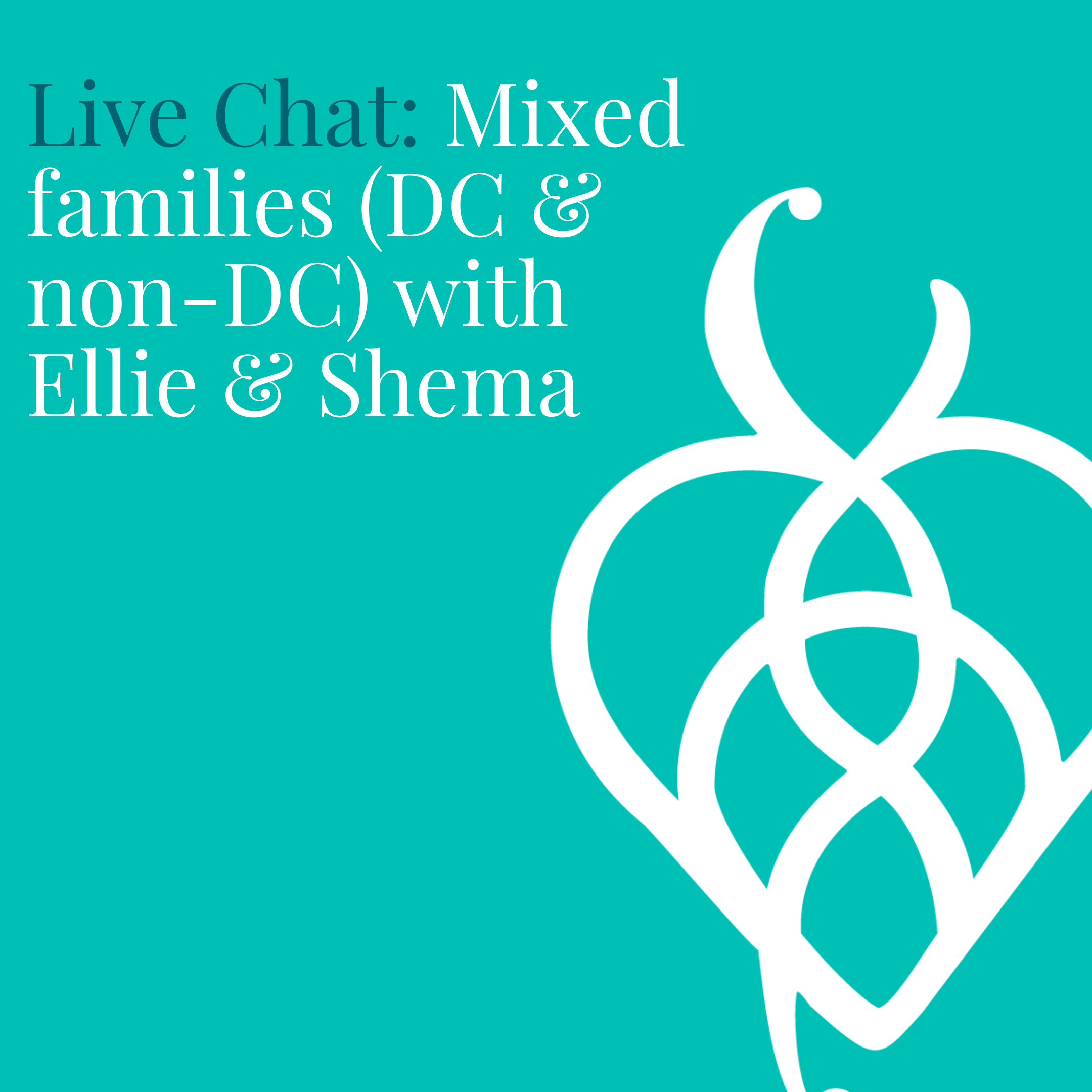 Mixed families (DC & non-DC) with Ellie & Shema